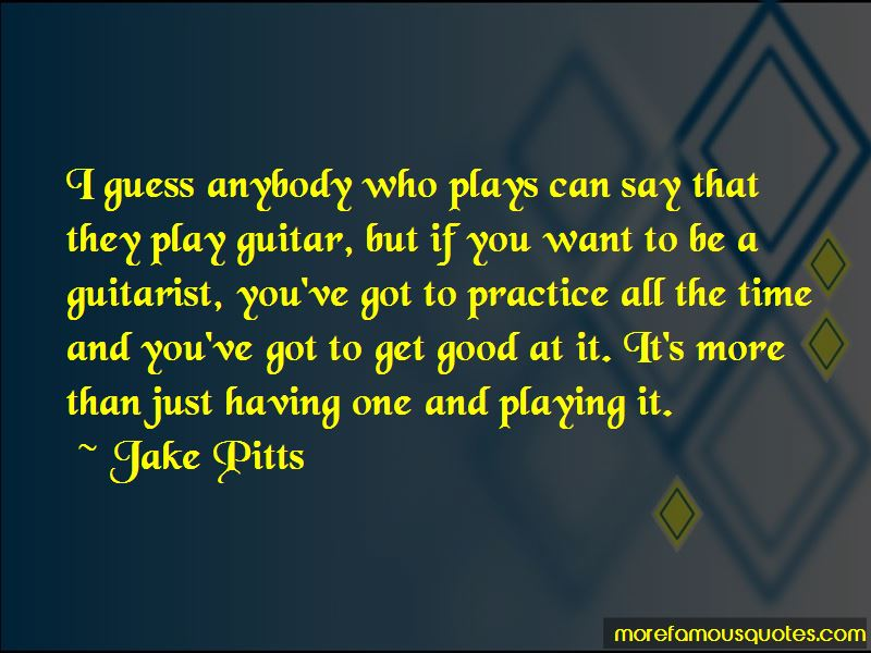Jake Pitts Quotes Pictures 3