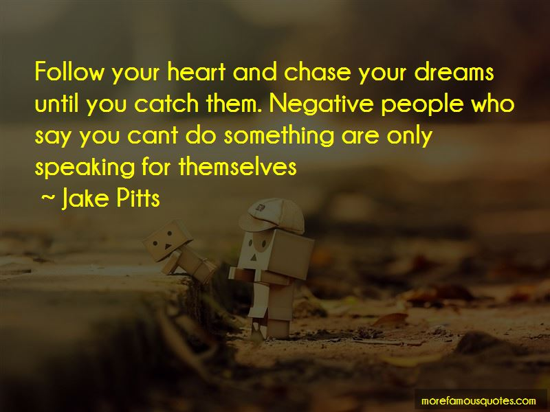 Jake Pitts Quotes Pictures 4
