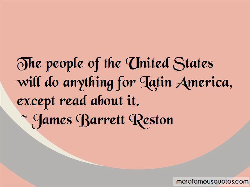 James Barrett Reston Quotes
