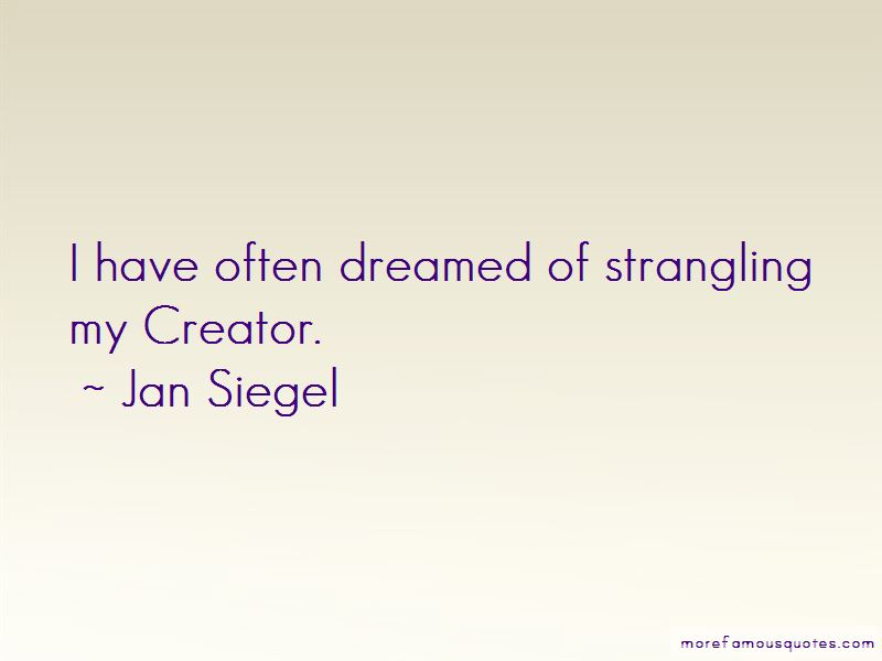 Jan Siegel Quotes Pictures 3
