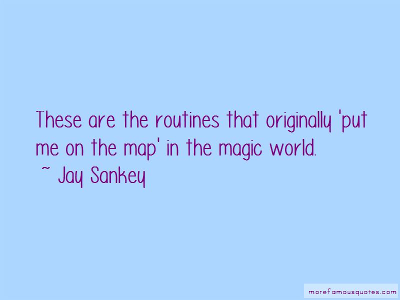 Jay Sankey Quotes Pictures 2