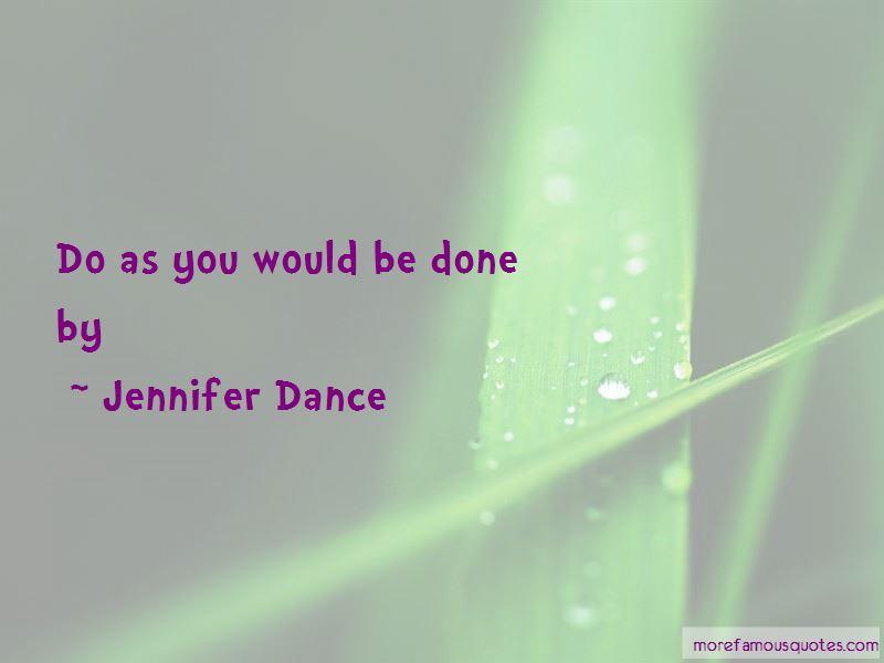 Jennifer Dance Quotes