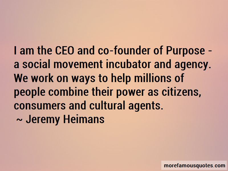 Jeremy Heimans Quotes