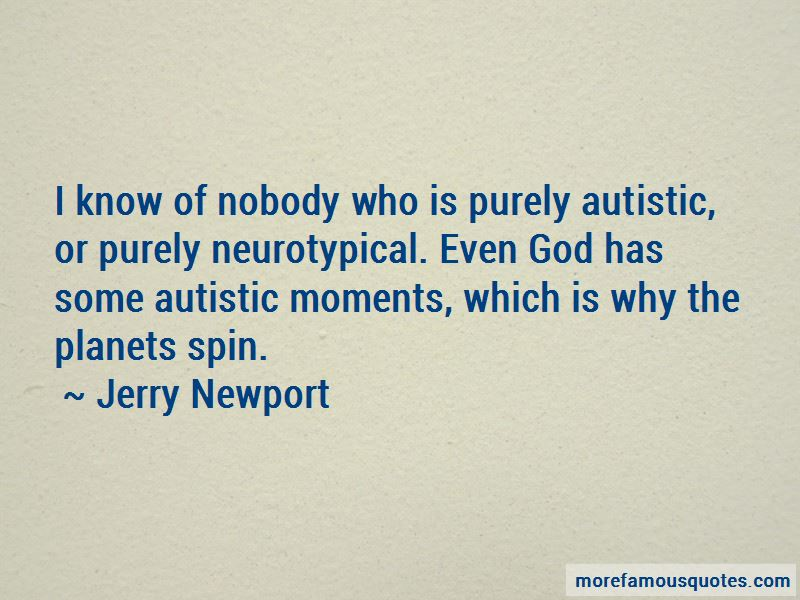 Jerry Newport Quotes