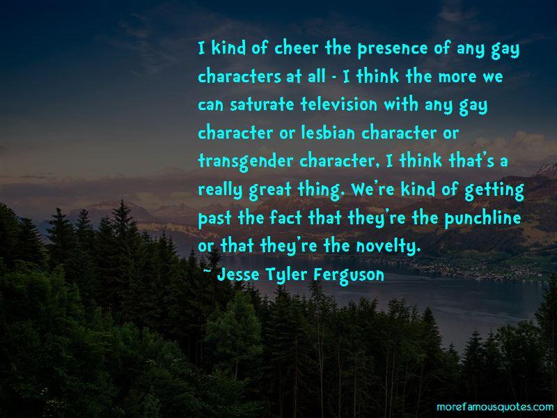 Jesse Tyler Ferguson Quotes Pictures 3