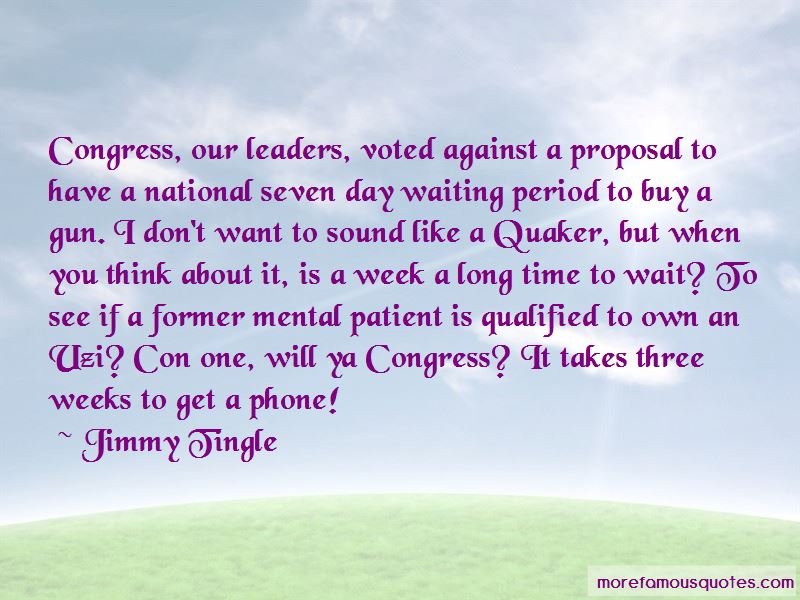 Jimmy Tingle Quotes