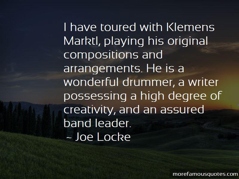 Joe Locke Quotes