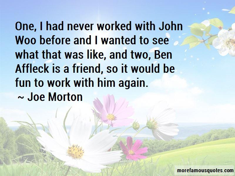 Joe Morton Quotes Pictures 2