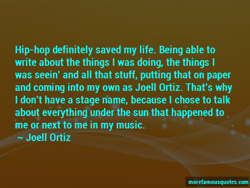 Joell Ortiz Quotes