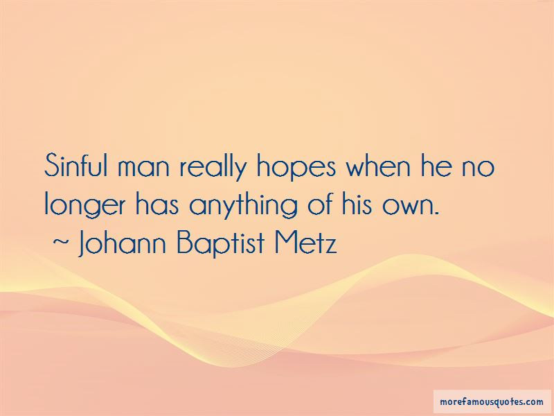 Johann Baptist Metz Quotes Pictures 3