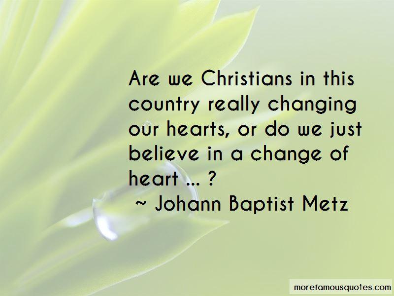 Johann Baptist Metz Quotes Pictures 4