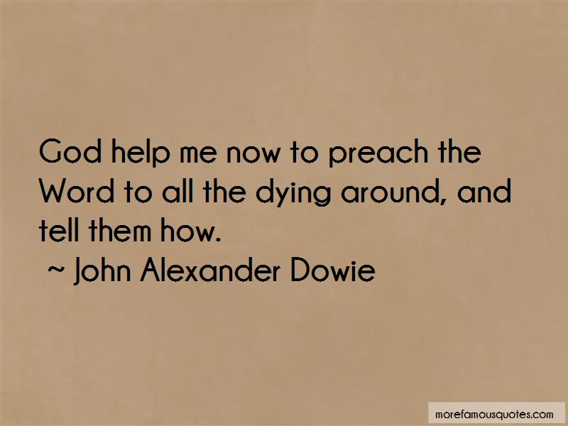 John Alexander Dowie Quotes Pictures 2