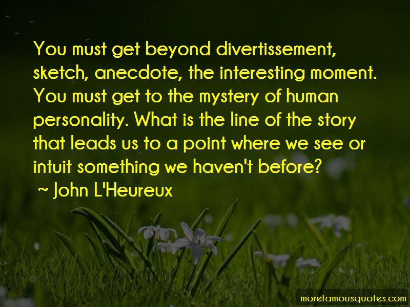John L'Heureux Quotes Pictures 2
