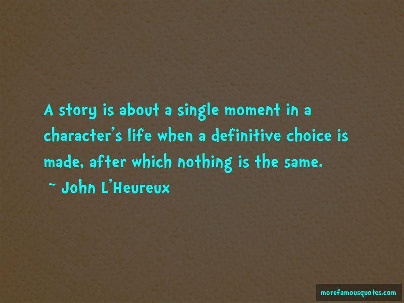 John L'Heureux Quotes Pictures 3