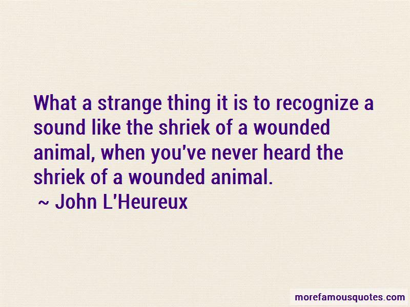 John L'Heureux Quotes