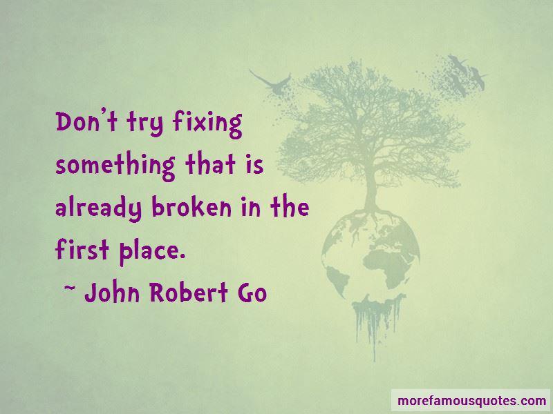 John Robert Go Quotes