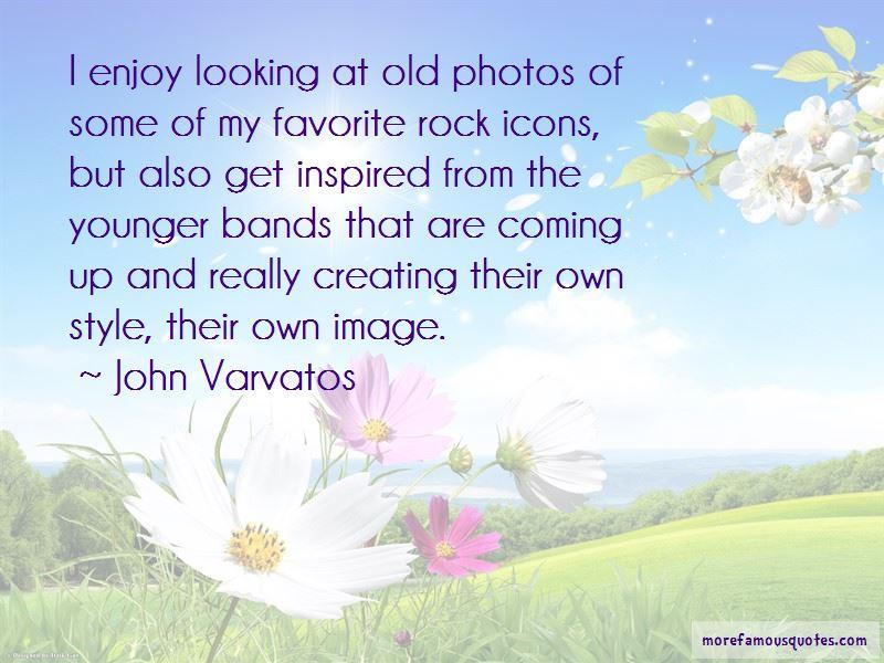 John Varvatos Quotes Pictures 4
