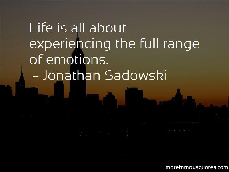 Jonathan Sadowski Quotes Pictures 2