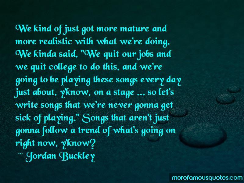 Jordan Buckley Quotes Pictures 2