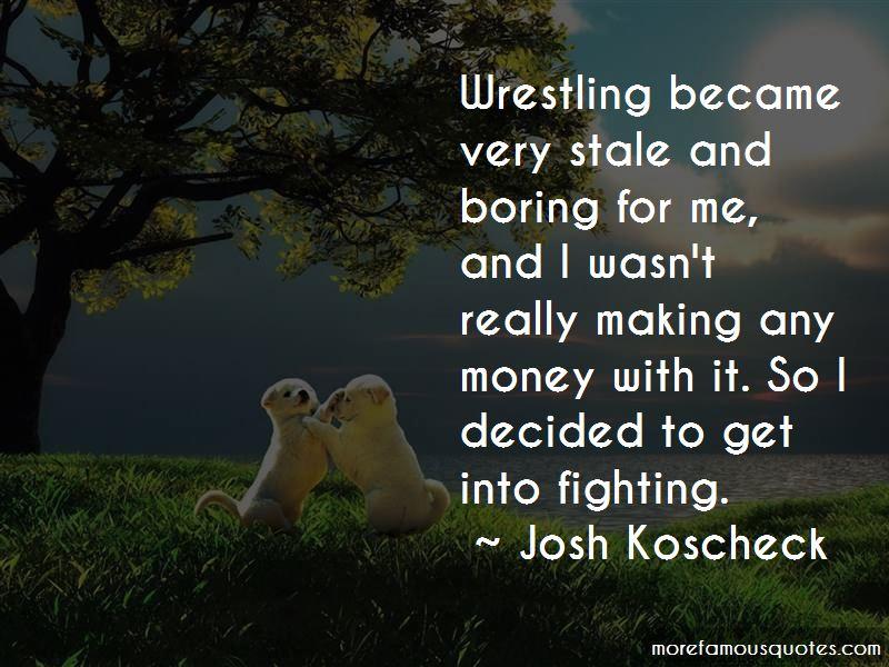 Josh Koscheck Quotes Pictures 2