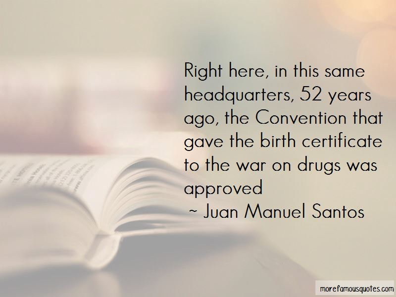 Juan Manuel Santos Quotes