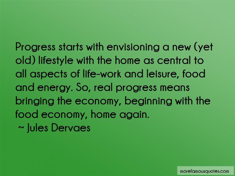 Jules Dervaes Quotes Pictures 3
