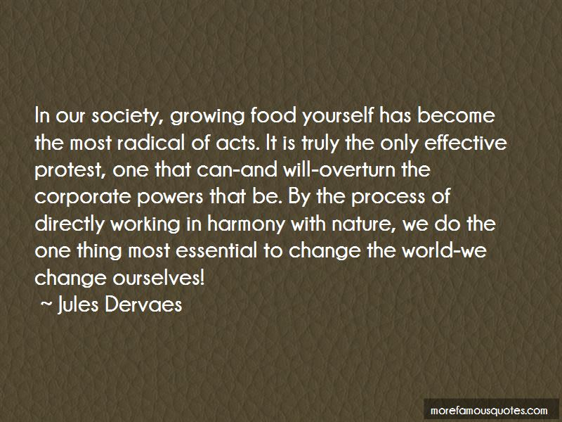Jules Dervaes Quotes