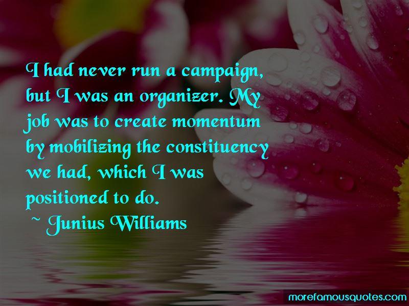 Junius Williams Quotes