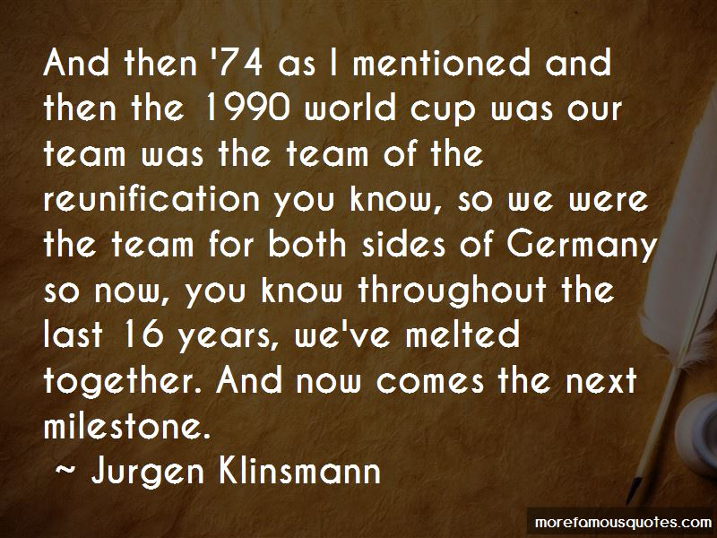 Jurgen Klinsmann Quotes Pictures 2