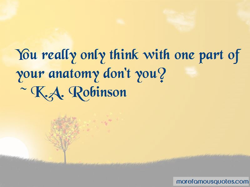 K.A. Robinson Quotes Pictures 2