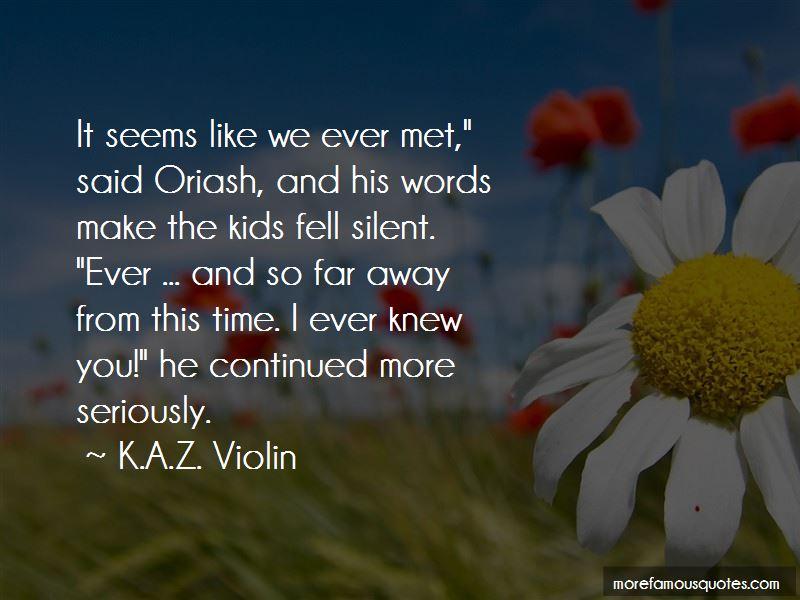 K.A.Z. Violin Quotes