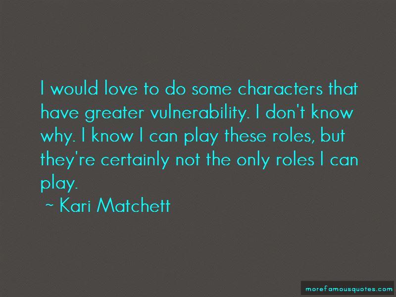 Kari Matchett Quotes Pictures 3