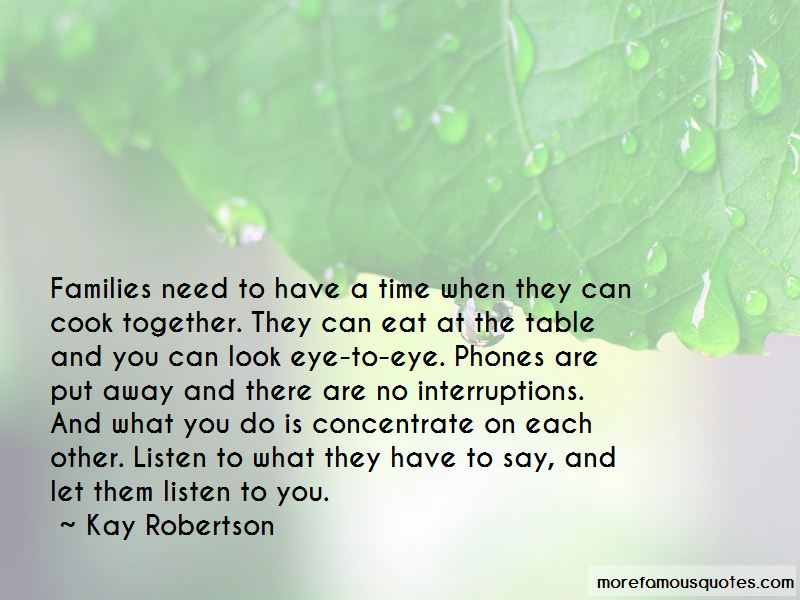 Kay Robertson Quotes Pictures 3