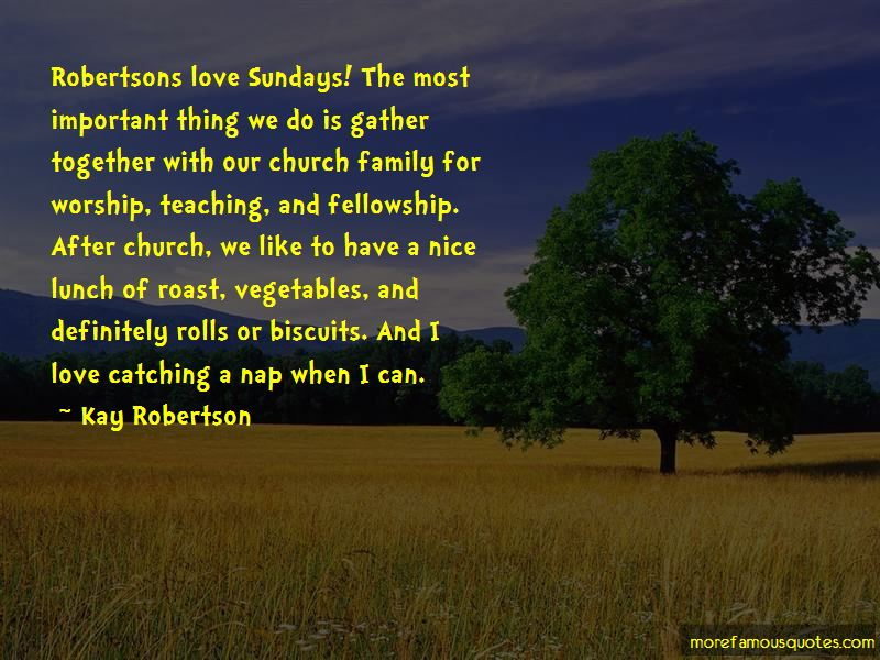 Kay Robertson Quotes Pictures 4