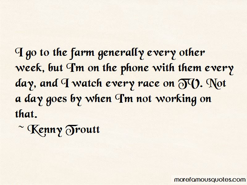 Kenny Troutt Quotes Pictures 2