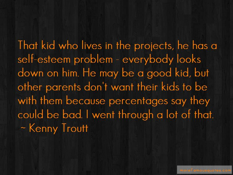 Kenny Troutt Quotes