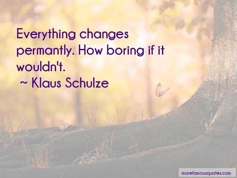 Klaus Schulze Quotes Pictures 3