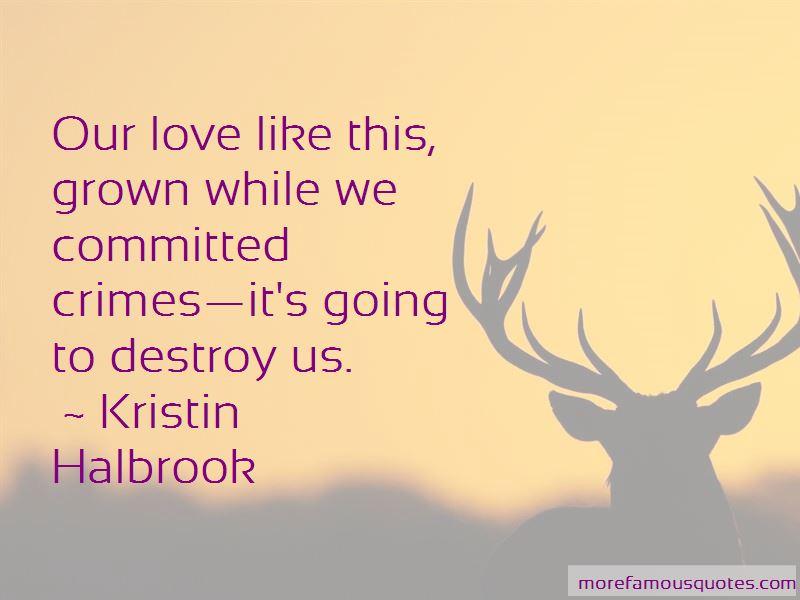 Kristin Halbrook Quotes Pictures 4