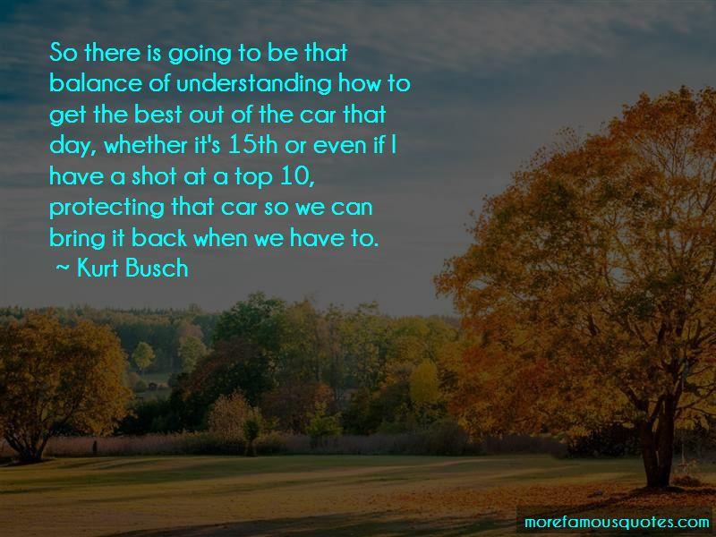 Kurt Busch Quotes Pictures 2