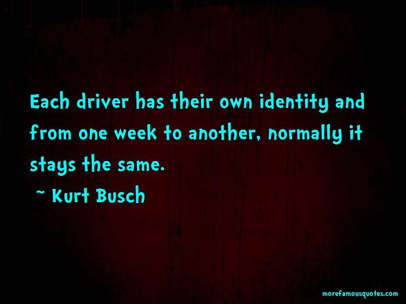 Kurt Busch Quotes Pictures 3