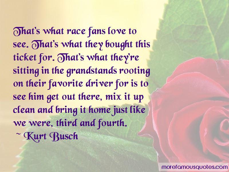 Kurt Busch Quotes