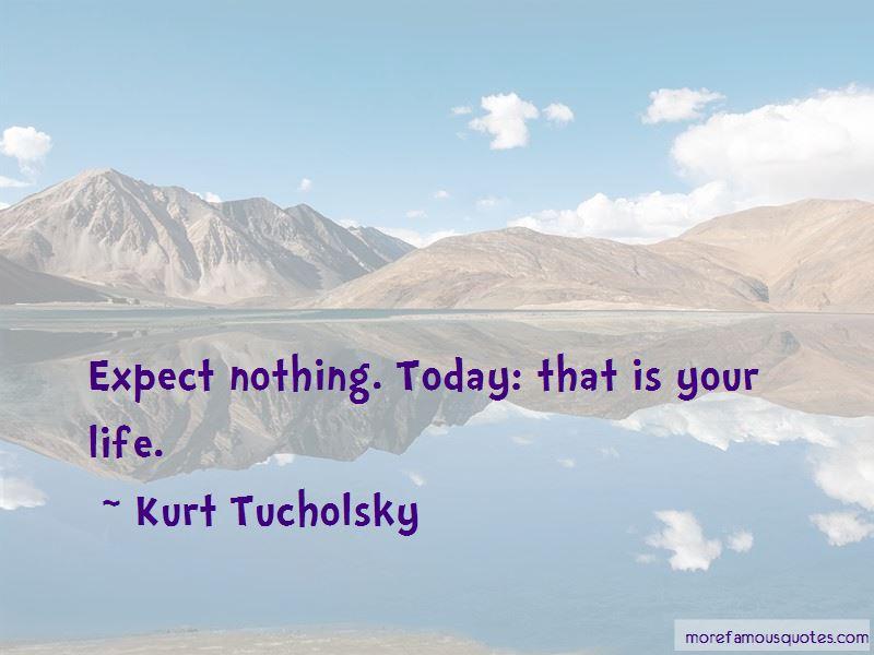Kurt Tucholsky Quotes Pictures 2