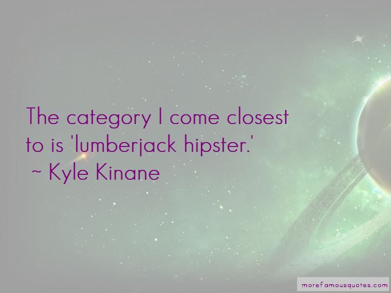 Kyle Kinane Quotes Pictures 3