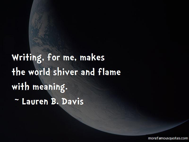 Lauren B. Davis Quotes