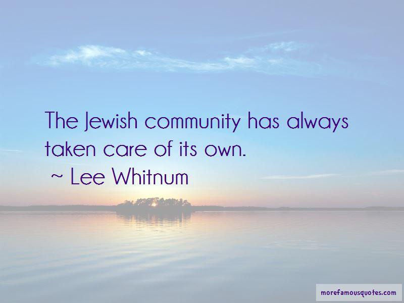 Lee Whitnum Quotes