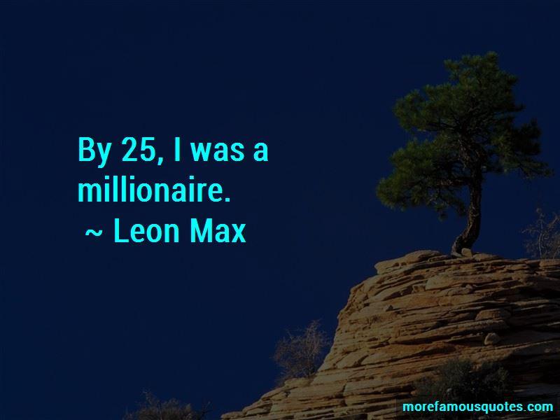 Leon Max Quotes Pictures 2