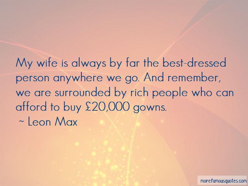 Leon Max Quotes