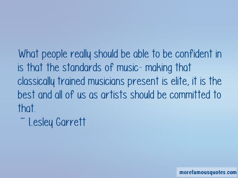 Lesley Garrett Quotes Pictures 3