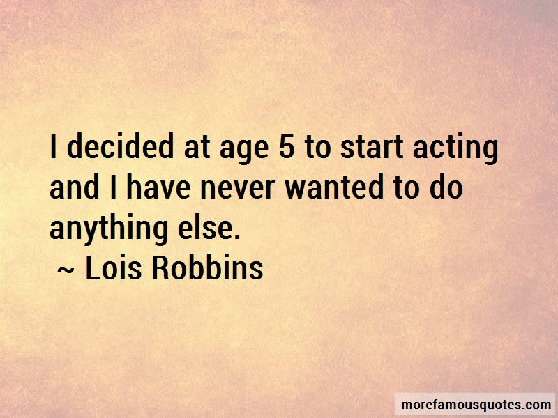 Lois Robbins Quotes
