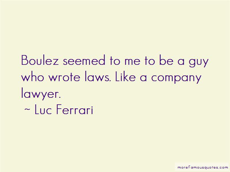 Luc Ferrari Quotes Pictures 2